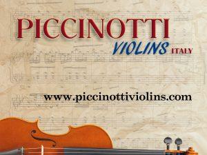 Piccinotti Violins ピッチノッティ ヴァイオリン